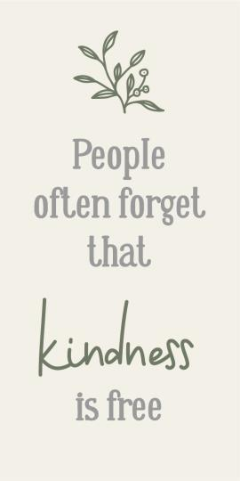 "Magnet 5x10 cm - ""People often forget that kindenss is free"""