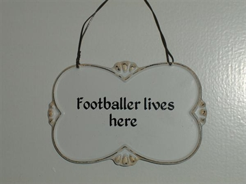 Buet metalskilt - ''Footballer lives here''