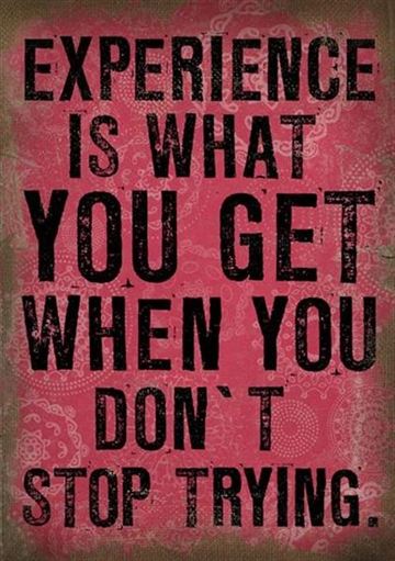 "Canvasbillede 50x70 cm - ""Experience is what..."""