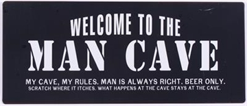 "Metalskilt ""Welcome to the man cave...."""