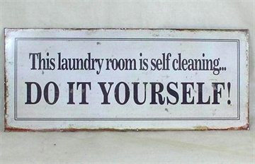 Emaljeskilt ''This laundry room is self ... ''