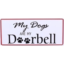 Emaljeskilt - ''My dog is my doorbell""