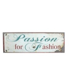Emaljeskilt - ''Passion for Fashion'