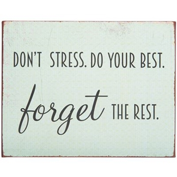 "Emaljeskilt - ""Don't stress..."""