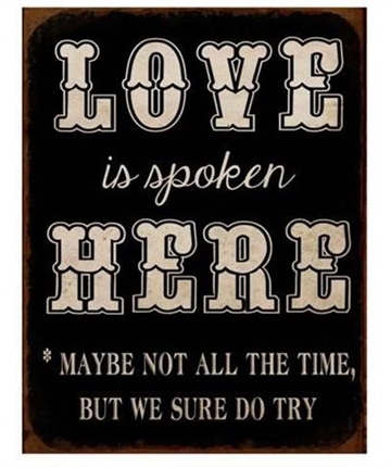 "Emaljeskilt - ""Love is spoken...."""