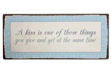 "Emaljeskilt ""A kiss is one of......."""