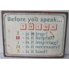 "Emaljeskilt 2D effekt - ""Before you speak......"""