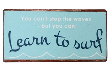 "Magnet 5x10 cm - ""....... Learn to surf"""