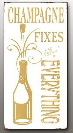 "Magnet 5x10 cm - ""Champagne fixes everything"""