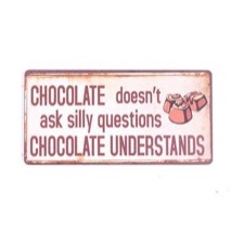 "Magnet 5x10 cm - ""Chocolate doesn't ask..."""