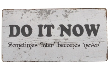 "Magnet 5x10 cm - ""Do it now..."""