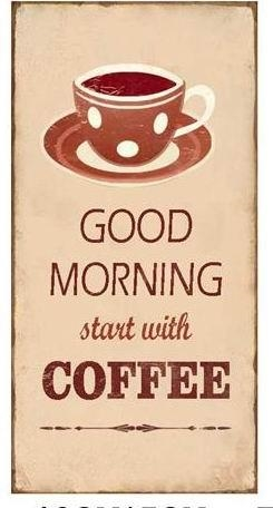 "Magnet 5x10 cm - ""Good morning start with Coffee"""