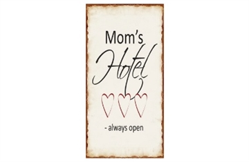 "Magnet 5x10 cm - ""Mom's Hotel - always open"""