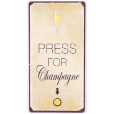 "Magnet 5x10 cm - ""Press for Champagne"""