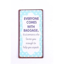 Magnet 5x10 cm - Everyone comes...""