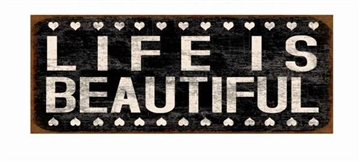 "Stort skilt - ""Life is beautiful"" stort"