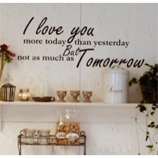 Wallsticker ''I love you more today........""