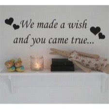 "Wallsticker ""We made a wish ....."""
